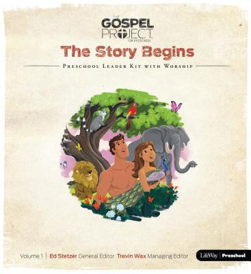 The Gospel Project for Preschool: Preschool Leader Kit with Worship - Volume 1: The Story Begins