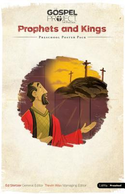 The Gospel Project for Preschool: Preschool Poster Pack - Volume 5: Prophets and Kings