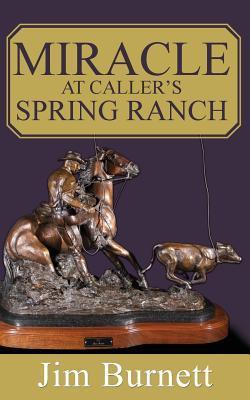 Miracle at Caller's Spring Ranch
