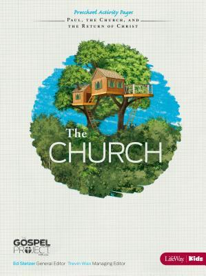 The Gospel Project for Kids: The Church - Preschool Activity Pages - Topical Study: The Church, Paul, and the Return of Christ