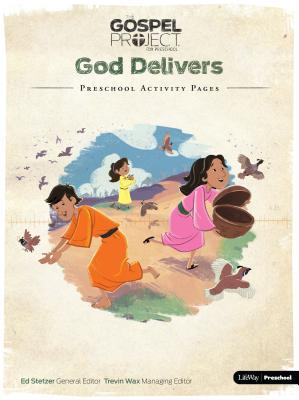 The Gospel Project Preschool: Volume 2 God Delivers - Preschool Activity Pages