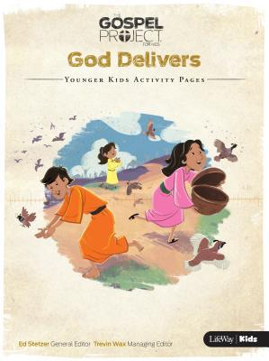 The Gospel Project for Kids: Volume 2 God Delivers - Younger Kids Activity Pages
