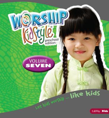 Worship Kidstyle: Preschool All-In-One Kit Volume 7