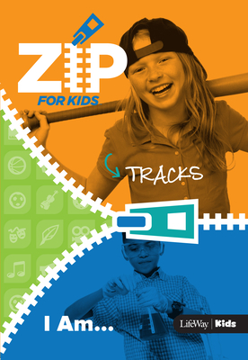 Zip for Kids: I Am - Zip Tracks