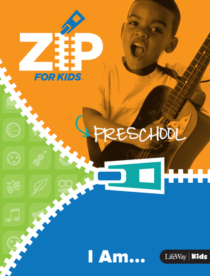 Zip for Kids: I Am...Preschool