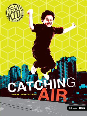 Teamkid: Catching Air Younger Kids Activity Book