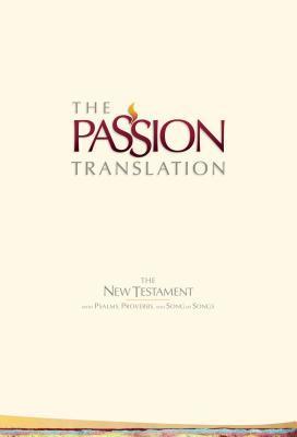The Passion Translation New Testament (Ivory)