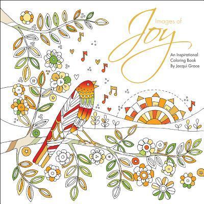 Images of Joy: An Inspirational Coloring Book
