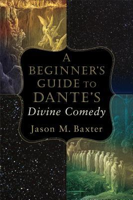 A Beginner's Guide to Dante's Divine Comedy
