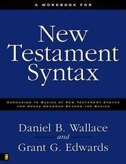 Workbook for New Testament Syntax: Companion to Basics of New Testament S