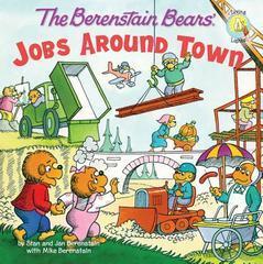 Berenstain Bears: Jobs Around Town (Berenstain Bears/Living Lights)
