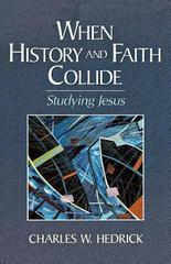 When History and Faith Collide: Studying Jesus