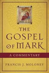 Gospel of Mark, The: A Commentary