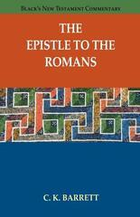 Epistle to the Romans, The (Black's New Testament Commentary)