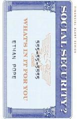 Social Security?: What's in it for You (Financial Alert Series)