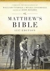 Matthew's Bible-OE-1537 (Hendrickson Bibles)
