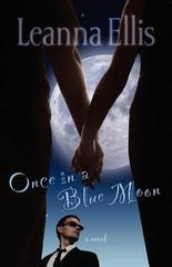 Once in a Blue Moon: A Novel