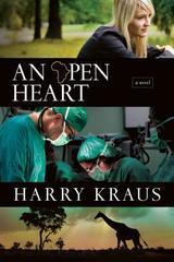 Open Heart: A Novel