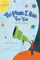Plans I have For You Devotional