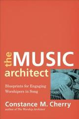 Music Architect: Blueprints for Engaging Worshipers in Song