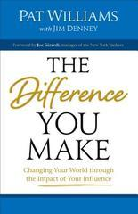 Difference You Make: Changing Your World through the Impact of Your Inf