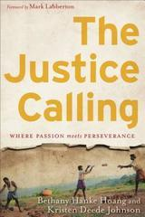 Justice Calling: Where Passion Meets Perseverance
