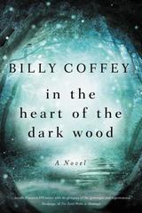 INTHE HEART OF THE DARK WOOD