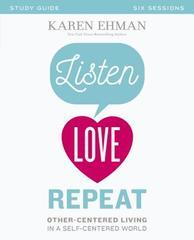 LISTEN LOVE REPEAT STUDY GUIDE
