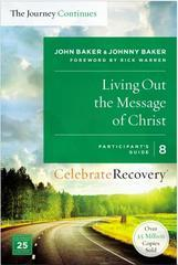 LIVING OUT THE MESSAGE OF CHRIST PARTICIPANT'S GUIDE 8