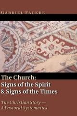 Church: Signs of the Spirit and Signs of the Times (The Christian Story