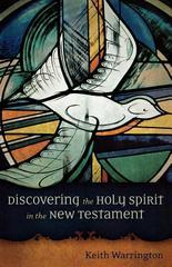 Discovering the Holy Spirit in the New Testament