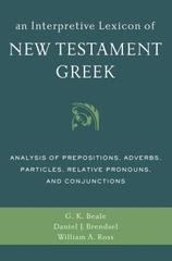 Interpretive Lexicon of New Testament Greek: Analysis of Prepositions, A