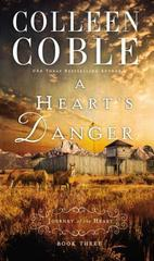 A Heart's Danger (A Journey of the Heart)