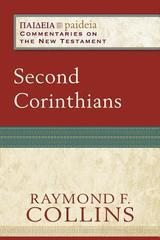 Second Corinthians (Paideia: Commentaries on the New Testament)