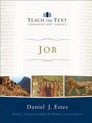 Job (Teach the Text Commentary Series)