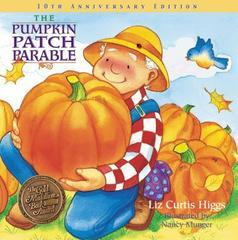 Pumpkin Patch Parable: Special Edition (Parable Series)
