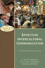 Effective Intercultural Communication: A Christian Perspective (Encounterin
