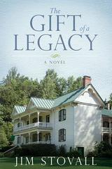 Gift of a Legacy: A Novel