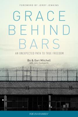 Grace Behind Bars: An Unexpected Path to True Freedom