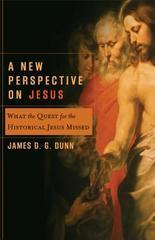 New Perspective On Jesus: What The Quest For The Historical Jesus Missed