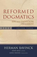 Reformed Dogmatics - V.3  Sin And Salvation in Christ