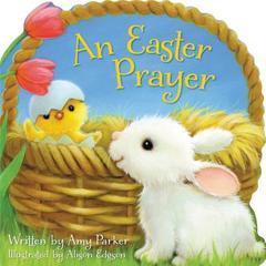 Easter Prayer (Time to Pray (Tommy Nelson))