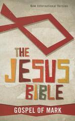 Gospel of Mark NIV, The Jesus Bible: