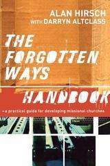 Forgotten Ways Handbook, The