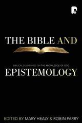 Bible and Epistemology, The