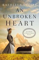 Unbroken Heart (An Amish of Birch Creek Novel)