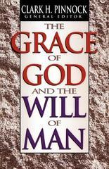 Grace of God and the Will of Man