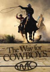 NIV, The Way for Cowboys New Testament, Paperback