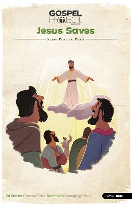 The Gospel Project for Kids: Kids Poster Pack - Volume 9: Jesus Saves