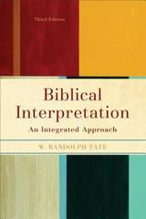 Biblical Interpretation: An Integrated Approach
